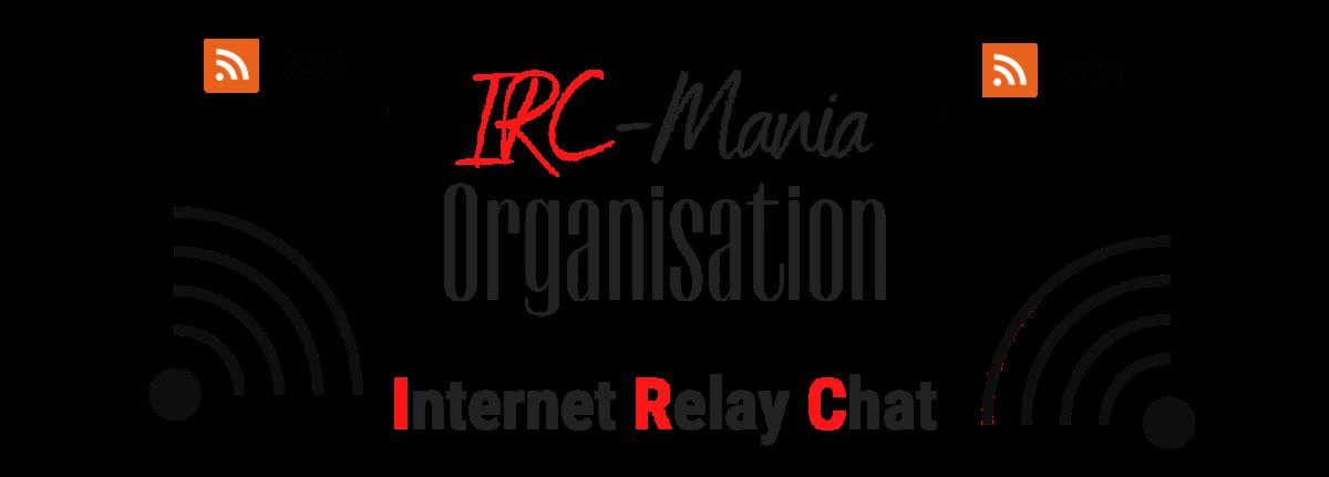 IRC Mania Organisation